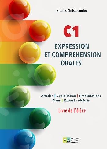 C1 Expression et Compehension Orales - Livre de L'eleve(Μαθητή)