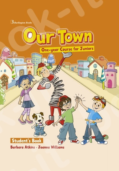 Our Town One-year Course for Juniors - Student's Book