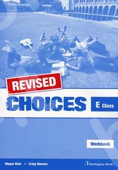Choices for E Class - REVISED Workbook (Βιβλίο Ασκήσεων)