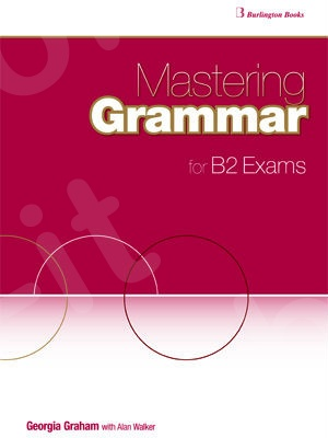 Mastering Grammar for B2 Exams Skills Book - Student's Book (Βιβλίο Μαθητή)