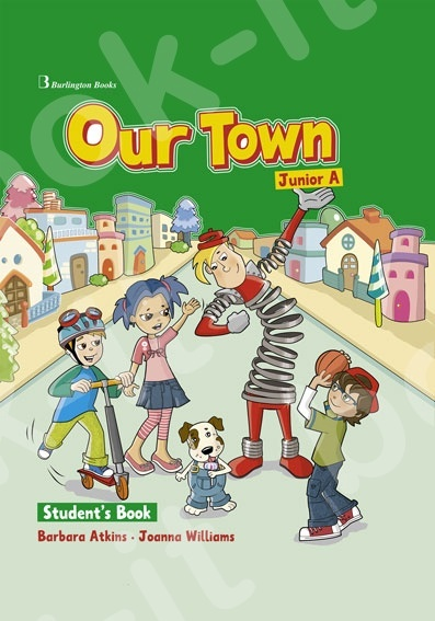 Our Town for Junior A  - Student's Book