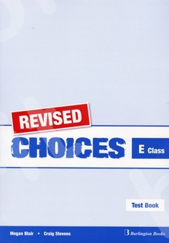 Choices for E Class - REVISED Test Book