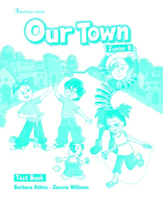 Our Town for Junior B  - Test Book