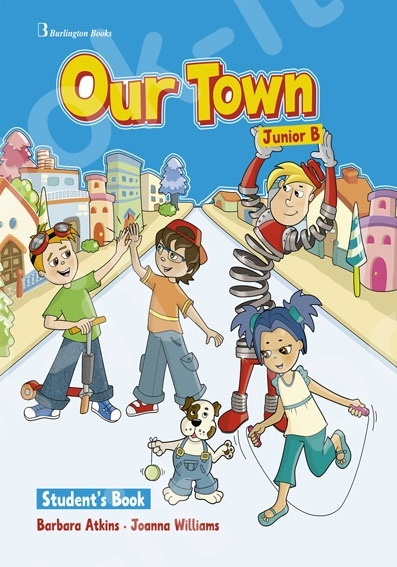 Our Town for Junior B  - Student's Book